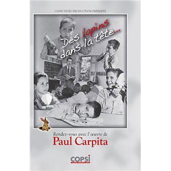 Des Lapins Dans La Tête - Paul Carpita