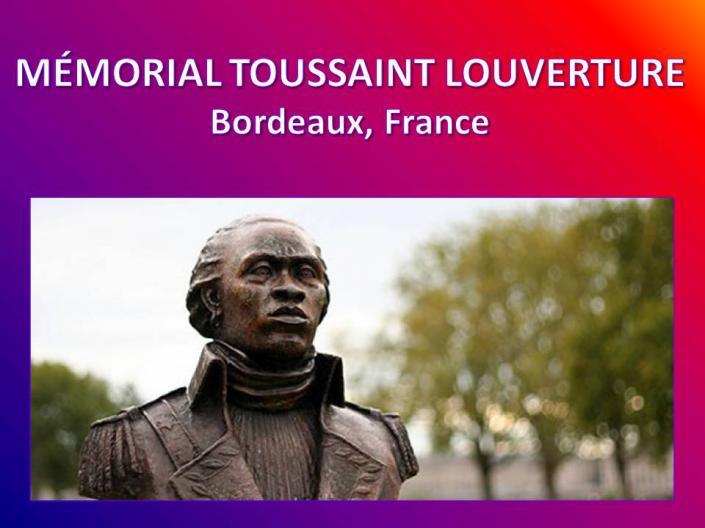 Mémorial Toussaint Louverture Bordeaux