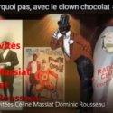 Radio CHU PourQuoiPas Avec Le Clown Chocolat N°5