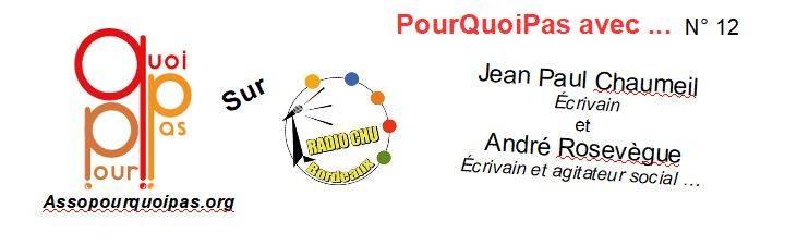 PourQuoiPas Avec … J-P Chaumeil Et André Rosevègue