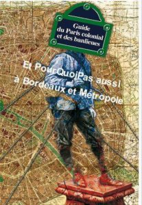Guide du Bordeaux colonial