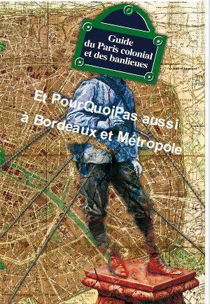 Guide du Bordeaux colonial