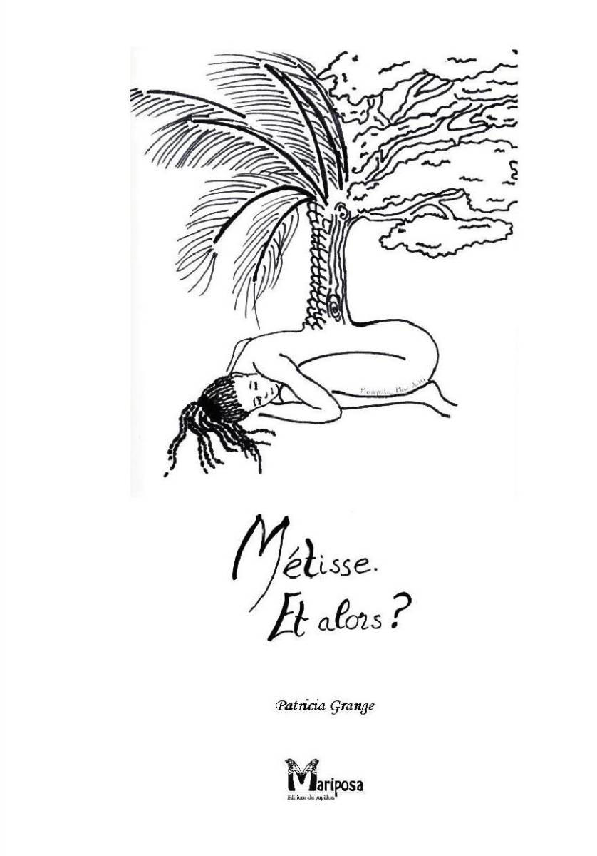 Métisse Et Alors De Patricia Houéfa Grange