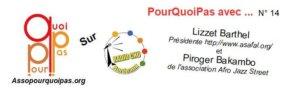 PourQuoiPas avec .... Lizzet Barthet et Piroger Bakambo
