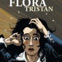 Dédicace De La BD Le Destin Tourmenté De Flora Tristan Par Olivier Merle