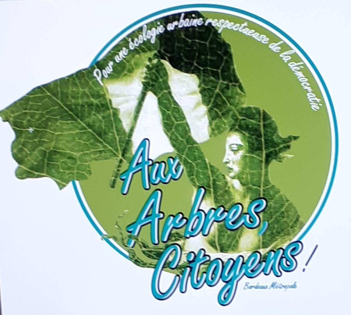L'association Aux Arbres Citoyens Est Née