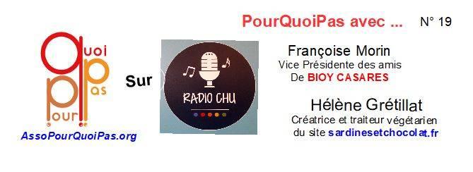 PourQuoiPas Avec …. Françoise Morin Et Hélène Grétillat Sur Radio CHU