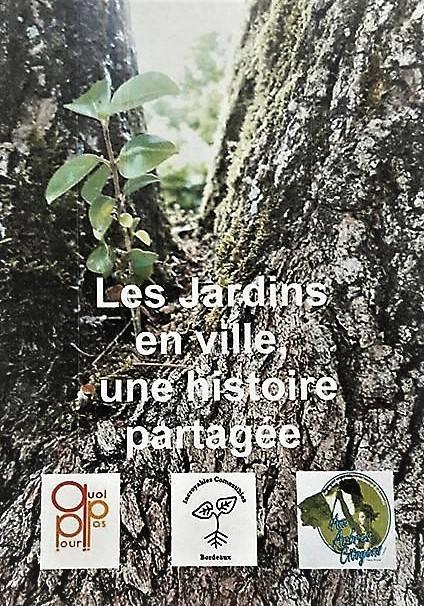 """Déambulation Les Jardins En Ville, Une Histoire """"partagée""""."""