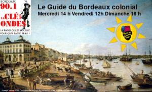 Emission Guide du Bordeaux colonial
