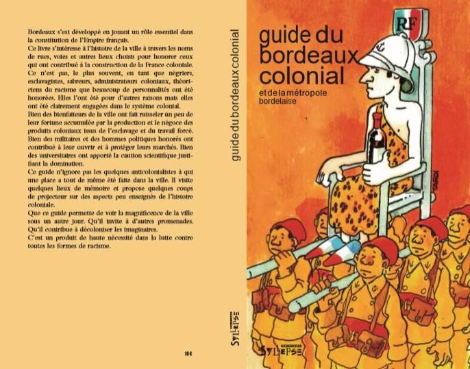 Guide du Bordeaux colonial Bordeaux et Métropole