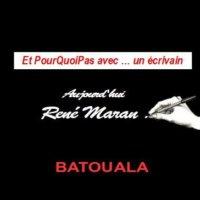PourQuoiPas… Avec René Maran Batouala