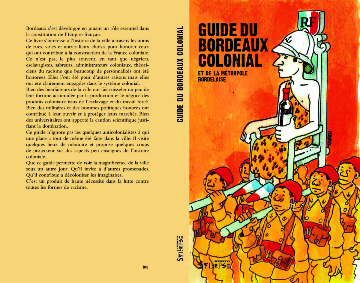A L'origine Du Guide Du Bordeaux Colonial