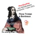 Déambulation Flora Tristan à Bordeaux Dimanche 7 Mars 2021