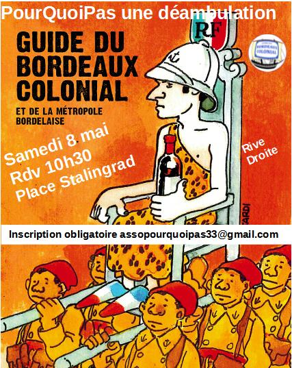2021 05 08 Déambulation Guide Bdx colonial RD